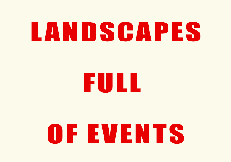 Landscapes Full of Events